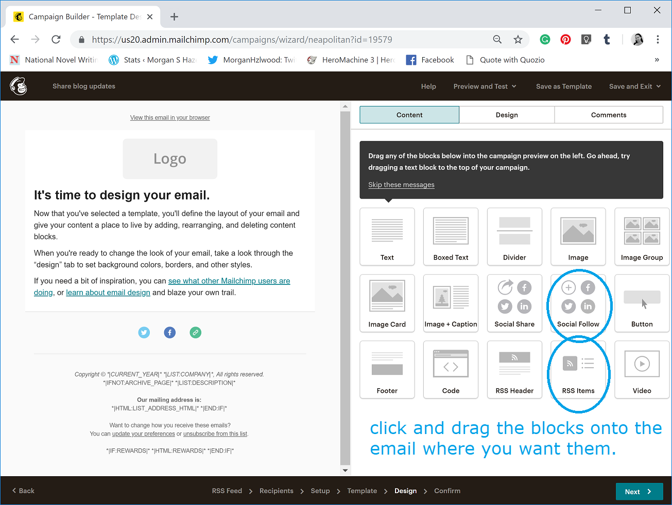 For this example, I dragged the 'RSS Items' content block onto the email preview and then 'Social Share' (whoops, image has the wrong one circled), so people can easily share links to my blog if they liked the post. Put it in an order that makes sense to you.